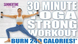 30 Minute Yoga Strong Workout 🔥Burn 240 Calories!* 🔥Sydney Cummings