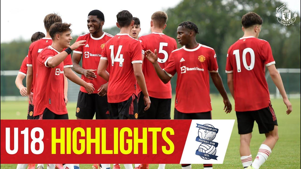 U18 Highlights   Birmingham 2-8 Manchester United   The Academy