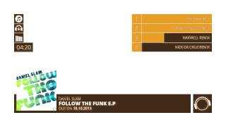 Daniel Slam - Follow The Funk [Official Teaser]