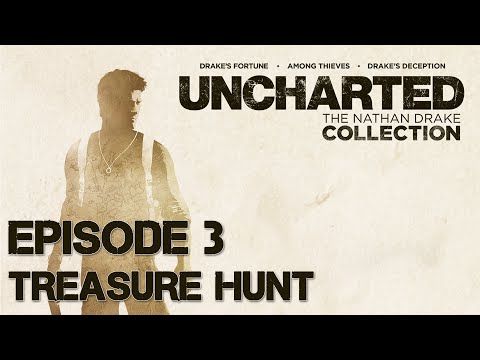Uncharted The Nathan Drake Collection Gameplay - Episode 3: Treasure Hunt (PS4 1080p 60fps )