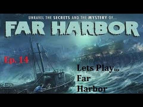 Fallout 4: Far Harbor - Ep. 14 - Helping Acadia