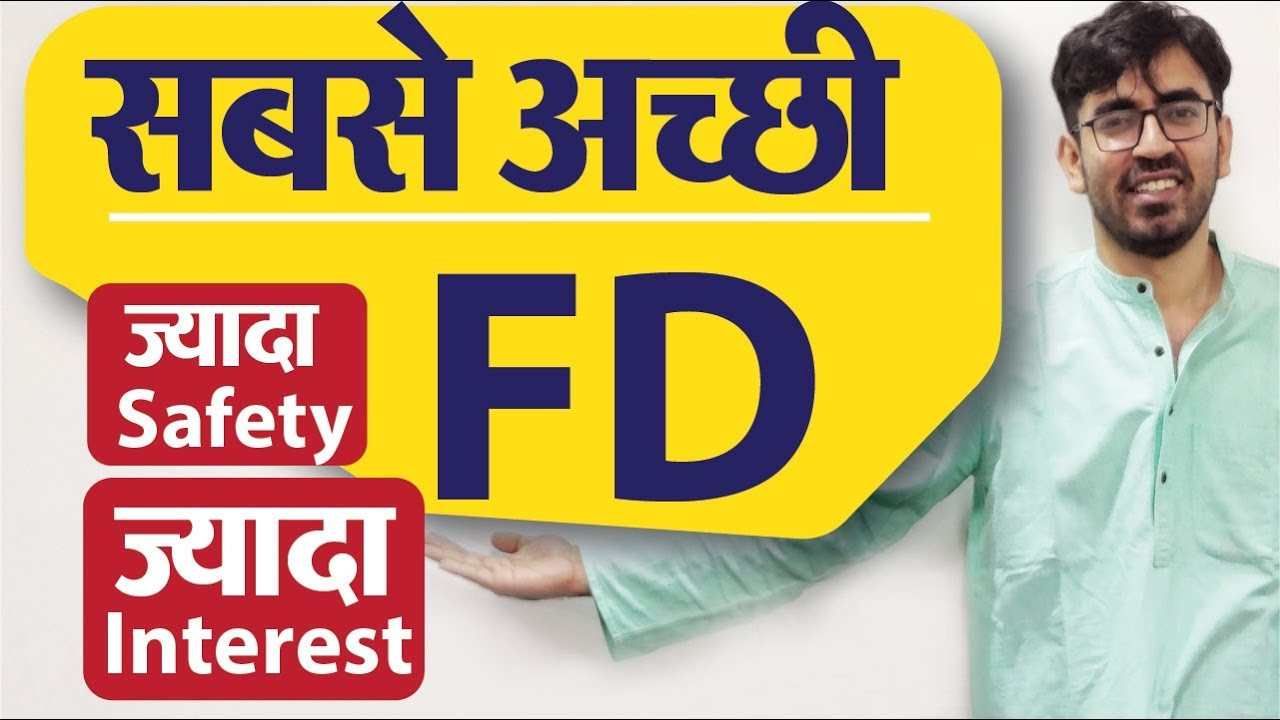 How to Select the Best Fixed Deposit | Everything About Fixed Deposits (FD)