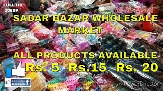 SADAR BAZAR Market || Biggest Wholesale Market in delhi || Cheapest Market in Delhi