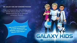 Galaxy Kids 1 - Das Geheimnis der Wächter (Hörbeispiel)