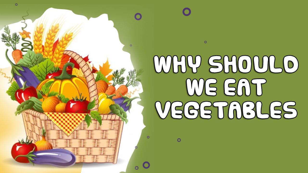 Why Shoud Kids Eat Fruit And Vegtables