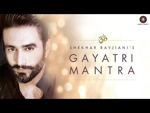 Shekhar Ravjiani's Gayatri Mantra | Video Song | Spiritual