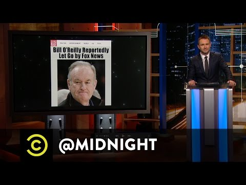 Fox News Fires Bill O'Reilly - @midnight with Chris Hardwick