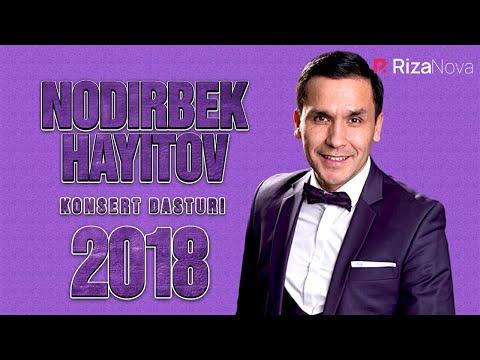 Nodirbek Hayitov  - Yor tanlov nomli konsert dasturi 2018