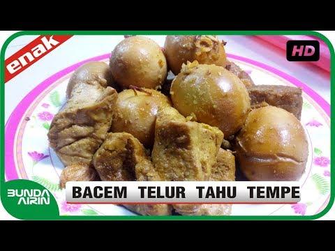 Bacem Telur Tahu Tempe Gembuk - Resep Masakan Deso Khas Indonesia - Bunda Airin