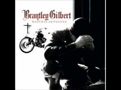 """Brantley Gilbert """"You dont know her like I do"""""""