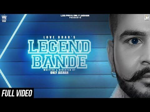 Love Brar   Legend Bande   Official Video   Feat. Kahfir   Only Jashan   LosPro