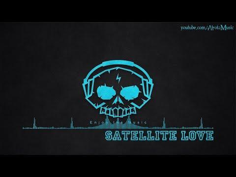 Satellite Love by Vacancy - [2010s Pop Music]