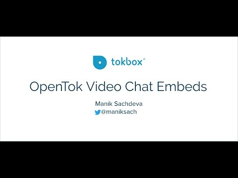 OpenTok Video Chat Embeds