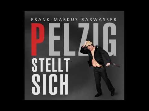 Frank-Markus Barwasser - Pelzig stellt sich - Hörprobe CD