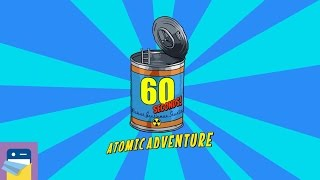 60 Seconds! Atomic Adventure: 55 Days Survived - iOS  iPhone Gameplay Walkthrough (Robot Gentleman)