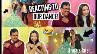 Video REACTING TO MY QUINCEAÑERA FATHER/DAUGHTER DANCE ft. my dad!! download MP3, 3GP, MP4, WEBM, AVI, FLV Agustus 2018
