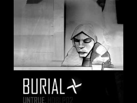 Burial - Etched Headplate [ UNTRUE ALBUM PROMO ]