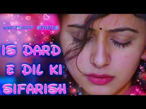 {Best Of Rahul} Is Dard E Dil Ki Sifarish Whatsapp Status Rahul Status