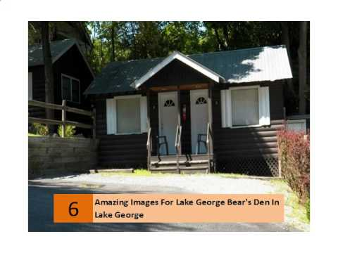 Amazing Images For Lake George Bear's Den In Lake George