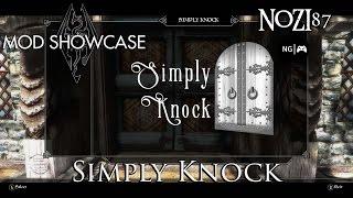 TESV - Skyrim Mod Showcase: Simply Knock by Chesko