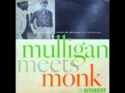 Thelonious Monk & Gerry Mulligan - Rhythm-A-Ning