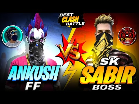 SK SABIR VS ANKUSH FF BEST FIGHT BATTLE - GARENA FREE FIRE