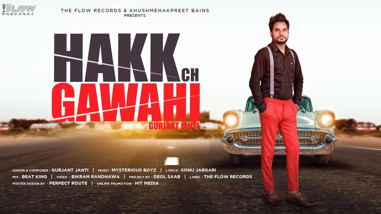 Hakk Ch Gawahi (Official Video)   Gurjant Janti   The Flow Records   New Punjabi Songs 2020  
