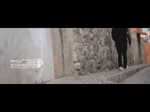 MC DOAC - PASO POR PASO (VIDEO OFICIAL)