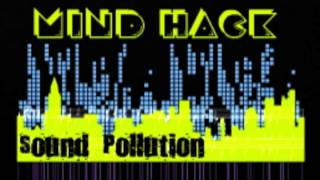 Mind Hack - Sound Pollution