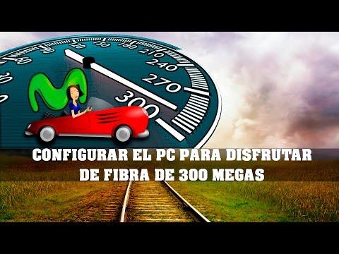 CONFIGURAR EL PC PARA DISFRUTAR DE FIBRA DE 300 MB - SETTING THE PC TO ENJOY 300 MB
