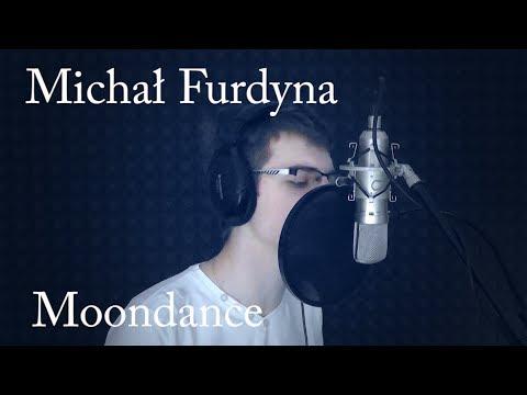 Michał Furdyna - Moondance (Michael Buble Cover)
