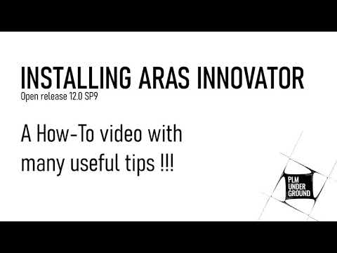 Installing Aras Innovator - A How-To video with many useful tips!!!