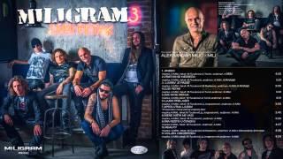 Miligram 3 - Vrati mi se nesreco - (Audio 2013) HD
