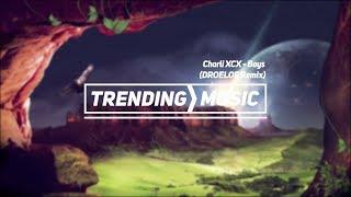 Скачать Charli XCX Boys DROELOE Remix