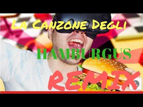 La CANZONE DEGLI HAMBURGUS - REMIX (by MaTTJaCk)