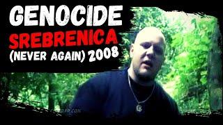 Genocide - Srebrenica (Never Again) - 2010 Official Rap Video