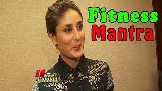 Kareena Kapoor Khan shares her FITNESS MANTRA
