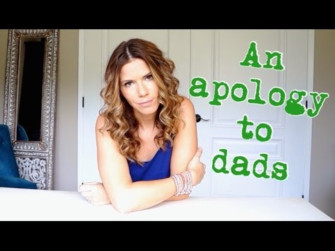 An Apology to Dads