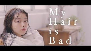 My Hair is Bad - 真赤