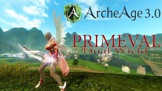 Archeage Primeval 3.0 [Sirothe]