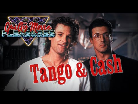 "Tango and Cash (1989)... is a ""Guilty Movie Pleasure"""