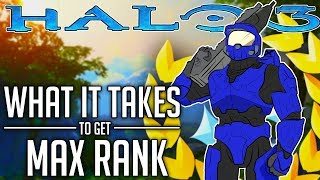 What It Takes To Get Max Rank in Halo 3