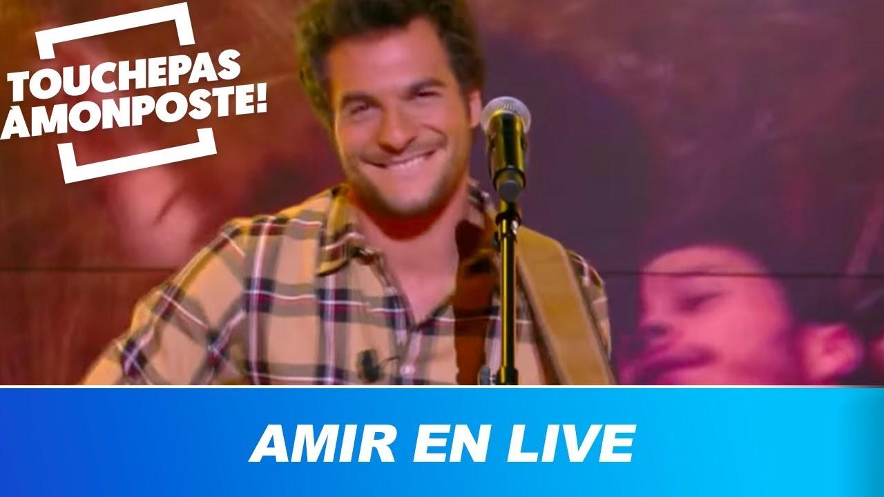 Amir - Longtemps (Live @TPMP)