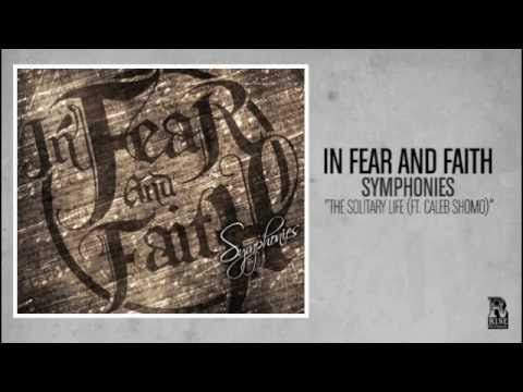 In Fear and Faith - The Solitary Life