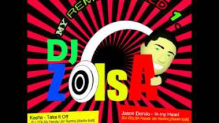 Kesha - Take It Off  (DJ ZOLSA Hands Up! Remix) [Radio Edit]