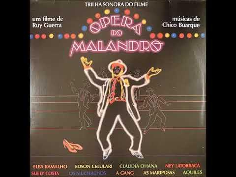 Todas as músicas da Ópera do Malandro, de Chico …