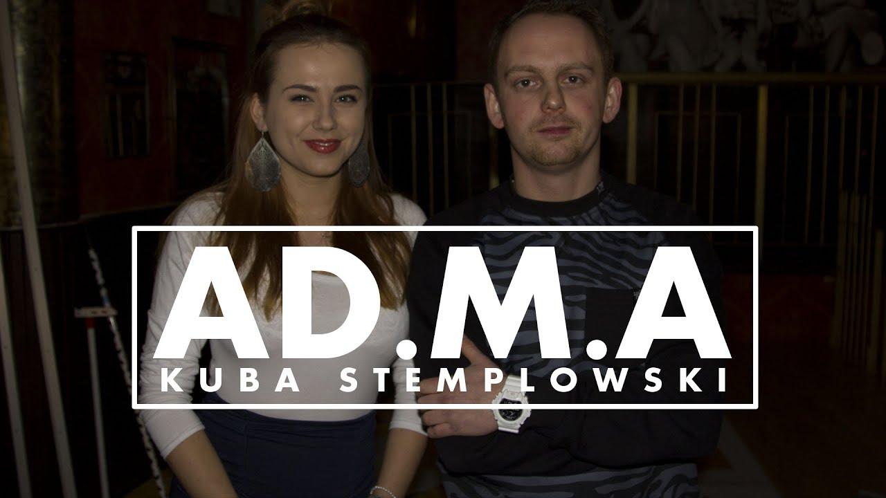 WYWIAD | KUBA STEMPLOWSKI x AD.M.A