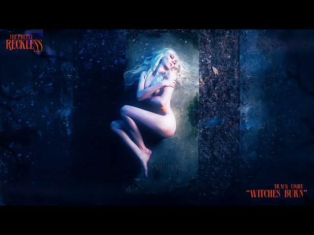The Pretty Reckless - Witches Burn