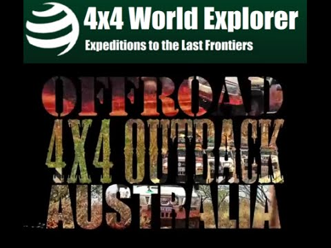 2013 Trans-Outback 4x4 Expedition by 4x4 World Explorer