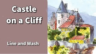 how to draw and paint a castle on a cliff in line and watercolor